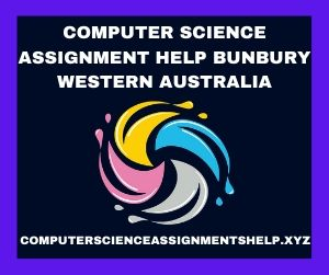 Computer Science Assignment Help Bunbury Western Australia