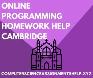 Computer Science Assignment Help Cambridge