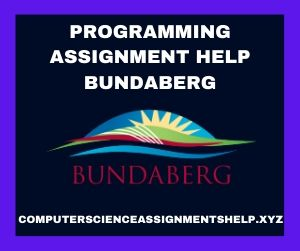 Programming Assignment Help Bundaberg