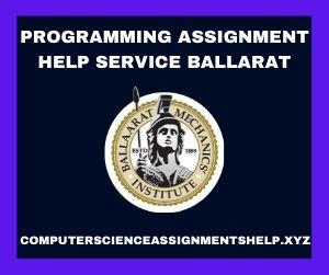 Programming Assignment Help Service Ballarat