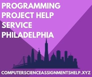 Programming Project Help Service Philadelphia