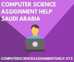 Computer Science Assignment Help Saudi Arabia