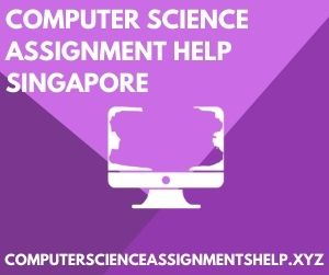 Computer Science Assignment Help Singapore