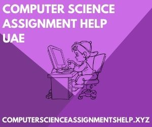 Computer Science Assignment Help UAE