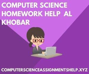 Computer Science Homework Help Al Khobar