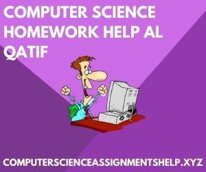 Computer Science Homework Help Al Qatif