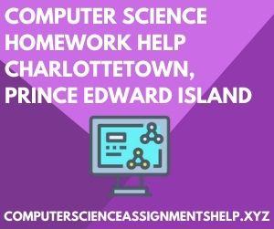 Computer Science Homework Help Charlottetown Prince Edward Island