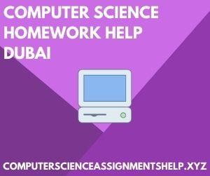 Computer Science Homework Help Dubai