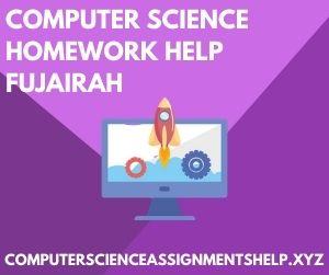 Computer Science Homework Help Fujairah