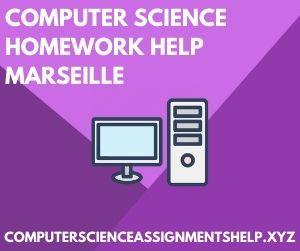 Computer Science Homework Help Marseille