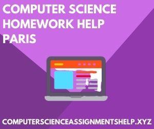 Computer Science Homework Help Paris