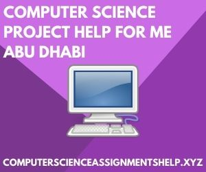 Computer Science Project Help for Me Abu Dhabi